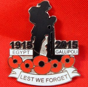 ANZAC WW1 100TH ANNIVERSARY EGYPT GALLIPOLI 1915-2015 COMMEMORATIVE BADGE