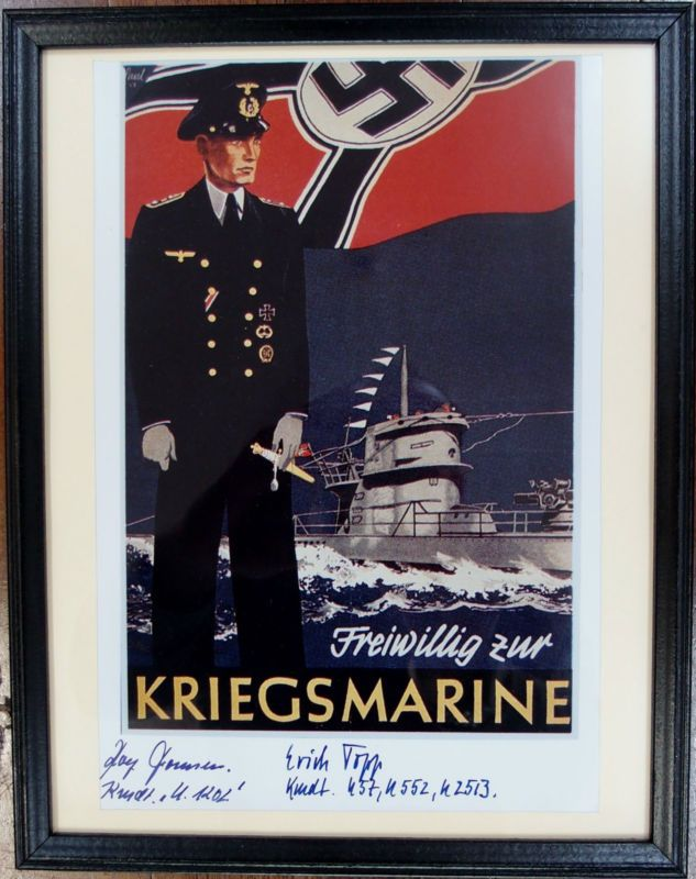 AUTOGRAPHED PRINT KNIGHT`S CROSS RECIPIENT U-BOAT COMMANDERS ERICH TOPP & ROLF THOMSEN