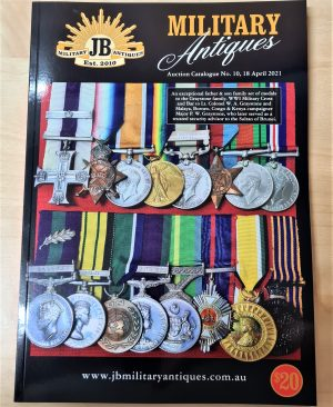 18TH APRIL 2021 JB MILITARY ANTIQUES MILITARY AUCTION CATALOGUE