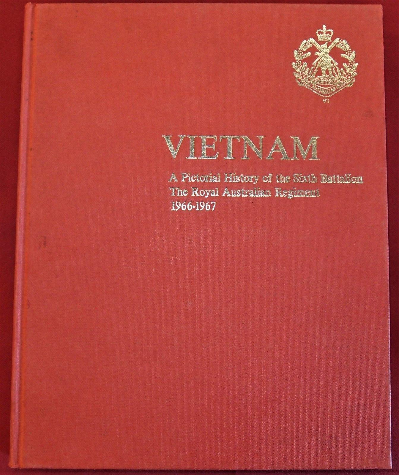 VIETNAM WAR 6TH BN ROYAL AUSTRALIAN REGIMENT ARMY UNIT HISTORY 1966-67