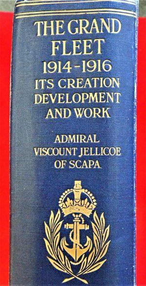 WW1 Royal Navy book The Grand Fleet 1914-1916 by Admiral Jellicoe 1919